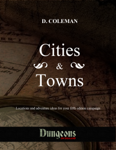 Cities & Town dungeons on demand